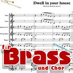 Dwell in your house sheet music for Woodwinds and Brass