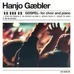 (CD) Hanjo Gabler - Gospel - for piano and choir